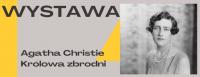 Agata Christie. Królowa zbrodni.
